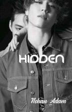 HIDDEN by Ixmxpopularx