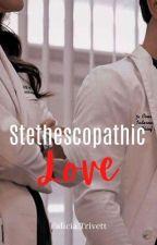 Stethescopathic Love by FaliciaTrivett