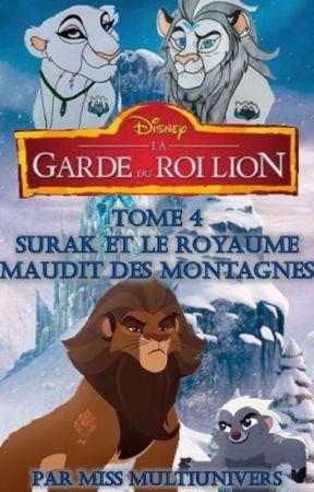La Garde du Roi Lion (Tome 4) : Surak et le royaume maudit des montagnes by JanjaetJaziri