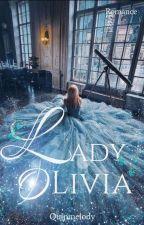 Lady Olivia oleh quinmelody