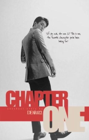 Chapter•ONE by dear412