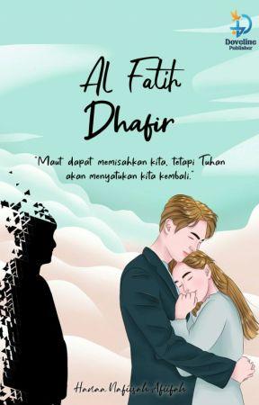 Al Fatih Dhafir (End) by hanaanafiisah