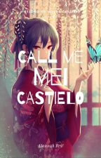 I Belong to House Castielo - Call me Mei Castielo by FJPrince
