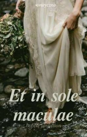 et in sole maculae || hobbit fanfiction by -oniryczna