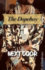 The Dopeboy Next Door by PenTherapy
