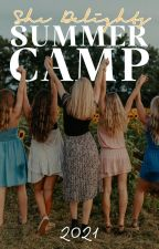 Delight Summer Camp 2021 | REGISTRATION OPEN! (closes June 10th) by shedelights