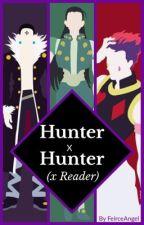 Hunter x Hunter (X Reader) by FeirceAngel
