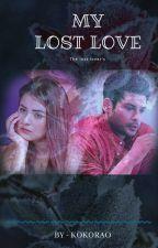 My Lost Love by KokoRao