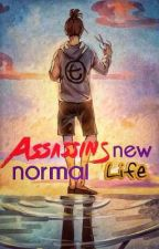 Assassin's new normal life by thedoctorgonepale