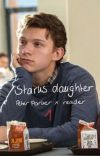 Starks daughter ; Peter Parker x Y/N cover