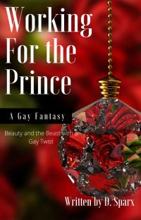 Working For The Prince (BxB)✔ cover