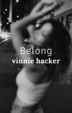 Belong by h0e4vinnie