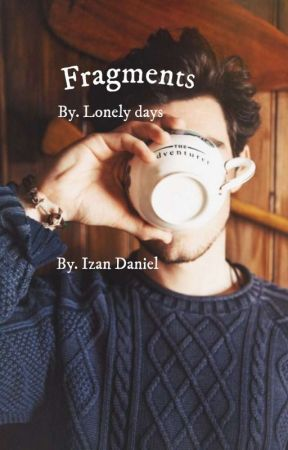 Frases By. Lonely days -ALUMCO- (Pt.1, 2, 3) by IzanDaniel