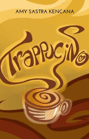 Trappucino - ON GOING by AmyAmyAmy48