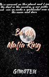 Be my mafia king cover