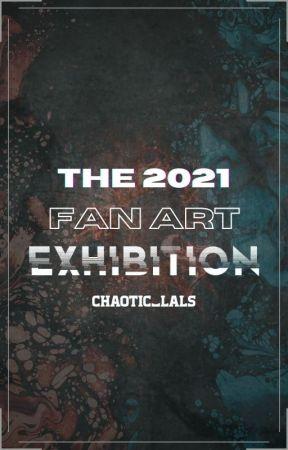 The 2021 Fan Art Exhibition   OPEN   by Taebaetae74