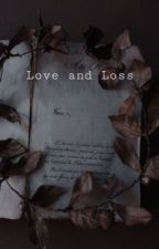 Love and Loss   h.potter by xloonylunax