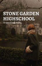 (spanking) Stone Garden High by geraldpoggg