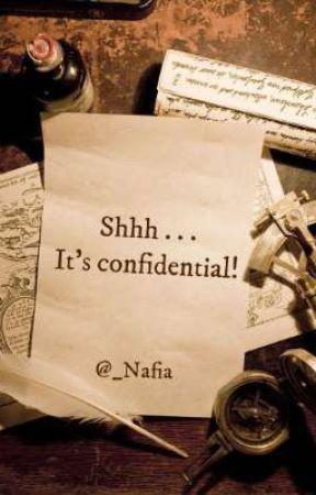 Shhh . . . It's Confidential! by _Nafia