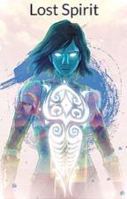 Lost Spirit (Korra x Oc) by NeveahAngel13