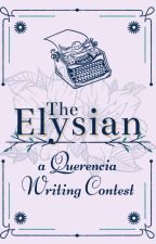 Elysian • Writing Contest by QuerenciaCommunity