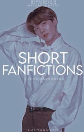 short fanfictions ❥ v.k by lushggukkie