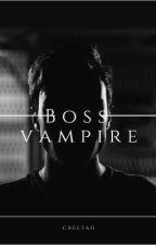 رئیس خون آشام ها ( Boss Vampire ) by 0Cheetah0