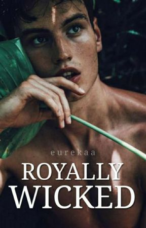Royally Wicked by Eurekaa