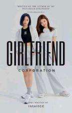 Girlfriend Corporation by IntoItCC