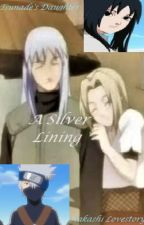 A Silver Lining (Tsunade's daughter and a Kakashi love story) by Lyleesalym1211
