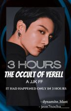 Three Hours- The Occult of Yerell |¦ JJK ff (Ongoing) by dynamite_blast
