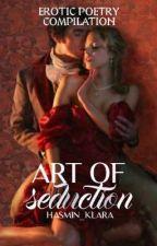 🥀 Art of Seduction  by hasmin_klara