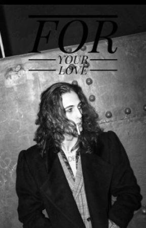 FOR YOUR LOVE | david x lindemann by paranoialindemann