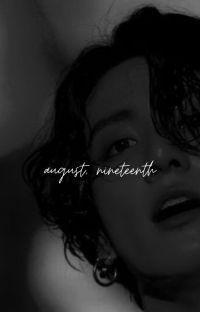 august, nineteenth → taekook cover