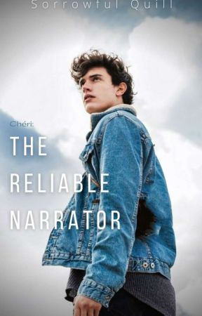 The Reliable Narrator [For The Love Of Chéri Epilogue] by SorrowfulQuill
