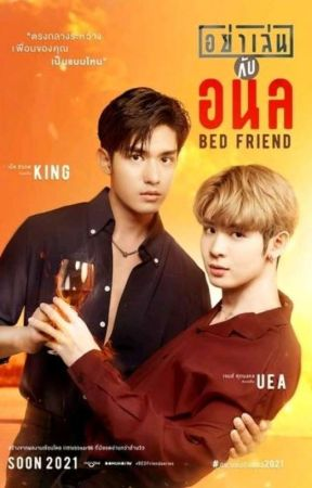Bed Friend The Series [PT/BR] by anafuture