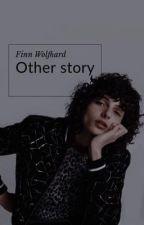 Other story~F.W//ZAKOŃCZONE by victoriagrecka