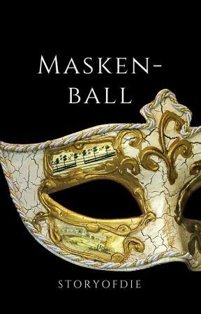 Maskenball by storyofdie