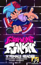 Friday Night Funkin' x Fem!Reader by obamathegamergirl