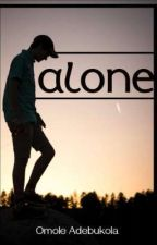 Alone by omoleyemisi