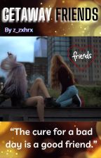 Getaway Friends by z_zxhrx