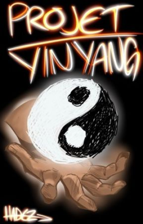 PROJECT : YIN YANG by -H4DEZ