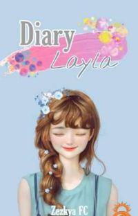 Diary Layla [ SELESAI ] cover