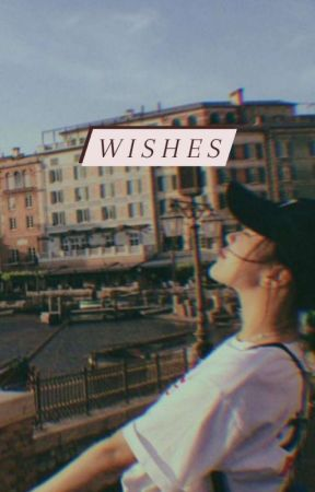 Wishes by dreamieess_