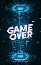 Game Over by NasyaFatih_17