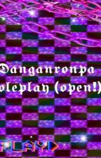 Danganronpa rp  by Samyaia1234500