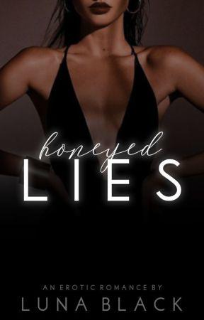 Honeyed Lies |18+| by _salacious