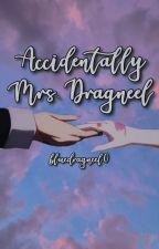 Accidentally Mrs. Dragneel by bluedragneel0