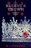 Regent's Crown - Aristocracy Book 2   A Fantasy Romance cover