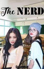 THE NERD (Jenlisa) by JL_author27